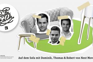 SofaTalk mit Dominik, Thomas, Robert von Next Move