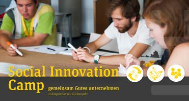 Social Innovation Camp – gemeinsam Gutes unternehmen (ZGI:kompakt)