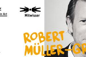 Mitwisser: Robert Müller-Grünow