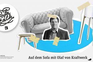 SofaTalk mit Olaf von Kraftwerk